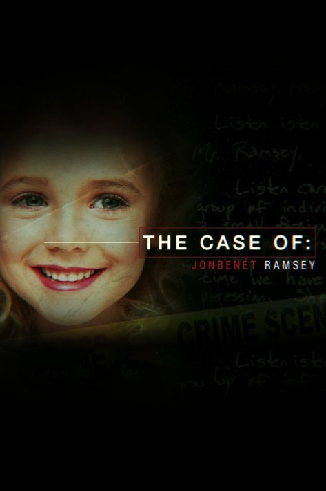 THE CASE OF: JONBENÉT RAMSEY
